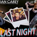 Ian Carey / Snoop Dogg - Last night
