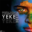 Loverush Uk! / Mory Kanté - Yeke yeke 2011 (mory kante vs. loverush uk!) - ep