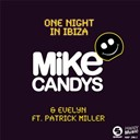 Evelyn / Mike Candys - One night in ibiza (feat. patrick miller) - ep