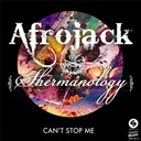 Afrojack / Shermanology - Can't stop me - ep
