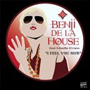 Benji De La House - I feel you now - ep