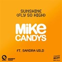 Mike Candys - Sunshine (fly so high) (feat. sandra wild) - ep