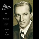 Bing Crosby - Bing-His Legendary Years 1931-1957