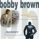 Bobby Brown - don't be cruel / bobby