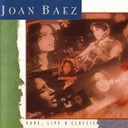 Joan Baez - Rare, live and classic