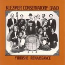 The Klezmer Conservatory Band - Yiddishe renaissance