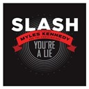 Slash - You're a lie