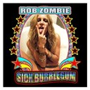 Rob Zombie - Sick bubblegum