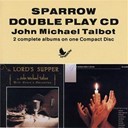 John Michael Talbot - The lord's supper/be exalted