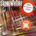 The Tymes - Somewhere