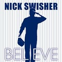 Nick Swisher - Believe