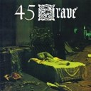 45 Grave - Sleep in safety