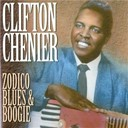 Clifton Chenier - Zodico blue &amp; boogie