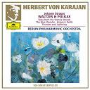 Herbert Von Karajan / Johann Strauss Jr. / Josef Strauss / L'orchestre Philharmonique De Berlin - Strauss, johann and josef: waltzes and polkas