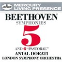 Antal Doráti / Ludwig Van Beethoven / The London Symphony Orchestra - Beethoven: symphonies nos. 5 & 6/the creatures of prometheus overture
