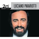 Luciano Pavarotti - The best of luciano pavarotti 20th century masters the millennium collection