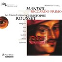 Christophe Rousset / Claire Brua / George Frideric Handel / Les Talens Lyriques / Olivier Lallouette / Pascal Bertin / Roberto Scaltriti / Sandrine Piau / Sara Mingardo - Handel: riccardo primo