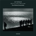 Jan Garbarek / The Hilliard Ensemble - Officium novum