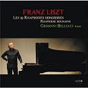 Franz Liszt / Giovanni Bellucci - Liszt: rhapsodies hongroises, rhapsodie roumaine