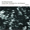 The Hilliard Ensemble - Tallis, tye, sheppard: audivi vocem