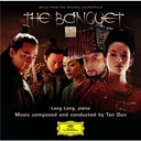Lang Lang / Shanghai Symphony Orchestra / Tan Dun - The banquet