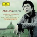 Fr&eacute;d&eacute;ric Chopin / Lang Lang / Wiener Philharmoniker / Zubin Mehta - Chopin: the piano concertos