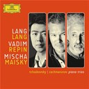 Lang Lang / Mischa Maisky / Piotr Ilyitch Tcha&iuml;kovski / Serge Rachmaninov / Vadim Repin - Tchaikovsky/rachmaninov: piano trios