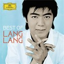 Franz Liszt / Fr&eacute;d&eacute;ric Chopin / Lang Lang / L&uuml; Wencheng / Tan Dun - Best of lang lang