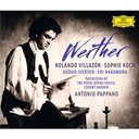 Antonio Pappano / Covent Garden Orchestra Of The Royal Opera House / Jules Massenet - Massenet: werther