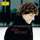 Claude Debussy / Karol Szymanowski / Rafal Blechacz - Debussy / szymanowski