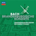 Gewandhausorchester Leipzig / Jean-S&eacute;bastien Bach / Riccardo Chailly - Bach: brandenburg concertos