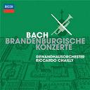 Gewandhausorchester Leipzig / Jean-Sébastien Bach / Riccardo Chailly - Bach: brandenburg concertos