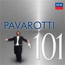 Luciano Pavarotti - 101 pavarotti