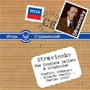 Charles Dutoit / Igor Stravinsky / Riccardo Chailly / Vladimir Ashkenazy - Stravinsky: the complete ballets &amp; symphonies