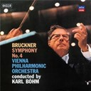 Anton Bruckner / Karl B&ouml;hm / Wiener Philharmoniker - Bruckner: symphony no 4