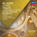 Antonio Lotti / Cambridge The Choir Of King's College / Gabrieli Consort / Gregorio Allegri / The Sixteen / Thomas Tallis - Allegri: miserere; tallis: lamentations of jeremiah & other renaissance masterpieces
