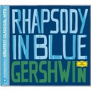 George Gershwin / James Levine / Leonard Bernstein / Los Angeles Philharmonic Orchestra / The Chicago Symphony Orchestra & Chorus - Gershwin: rhapsody in blue