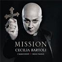 Agostino Steffani / Cécilia Bartoli / Diego Fasolis / I Barocchisti - Mission