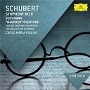 "Carlo-Maria Giulini / Franz Schubert / Los Angeles Philharmonic Orchestra / Robert Schumann / The Chicago Symphony Orchestra & Chorus - Schubert: symphony no.9; schumann: ""manfred"" overture"
