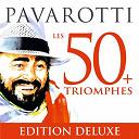Charles Gounod / Georges Bizet / Giuseppe Verdi / Luciano Pavarotti / Luciano Pavarotti / Ruggero Leoncavallo - Pavarotti Les 50 Triomphes