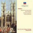 Cambridge Choir Of St. John's College / George Guest / Henry Purcell - Purcell: music for the chapel royal ? verse anthems ? te deum & jubilate ? funeral sentences