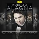 London Orchestra / Roberto Alagna / Ruggero Leoncavallo / Yvan Cassar - Recitar... vesti la giubba  (i pagliacci)