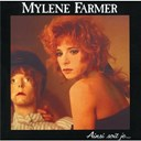 Myl&egrave;ne Farmer - ainsi soit je