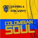 D. Ramirez / Mark Knight - Colombian soul