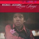 Michael Jackson / The Jackson Five - Love Songs