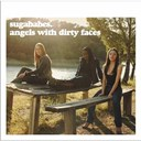 Sugababes - Angels with dirty faces