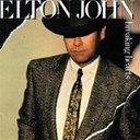 Elton John - Breaking hearts (ain't what it used to be)