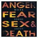 Compilation - More Songs About Anger, Fear, Sex & Death