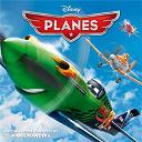 Alana D / Antonio Sol / Carlos Alazraqui / Chris Classic / Dave Wittenberg / Jon Stevens / Mark Holman / Mark Mancina - Planes