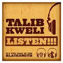 Talib Kweli - Listen!!! (dmd single)